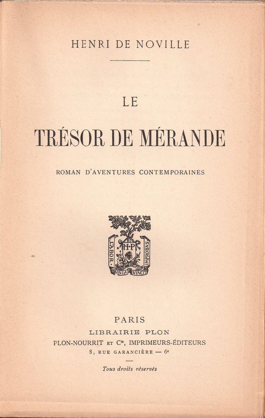 """Henri de Noville """"Le Trésor de Mérande"""" (Plon - 1902)"""