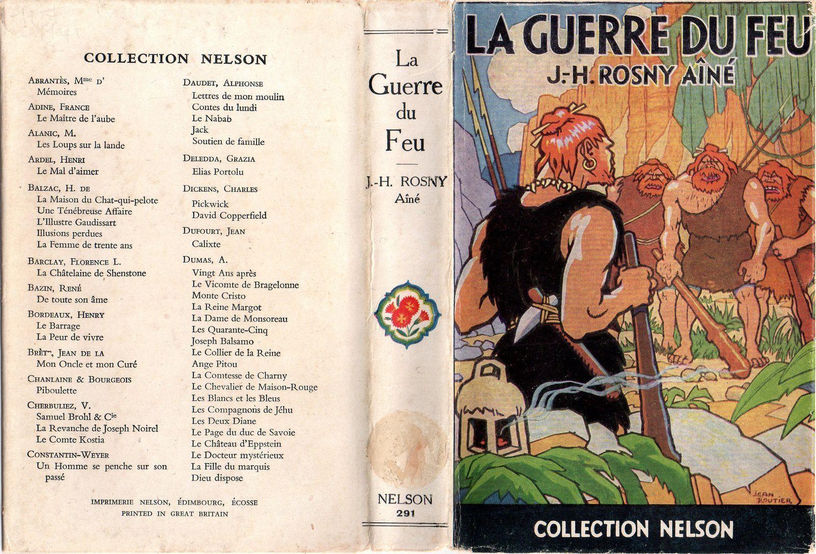 """J.-H. Rosny aîné """"La Guerre du Feu"""" (Nelson - 1947) [Type R.]"""