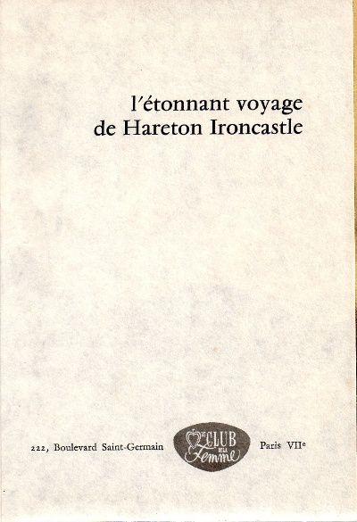 """J.-H. Rosny aîné """"L'Etonnant voyage de Hareton Ironcastle"""" (Bibliothèque du Club de la femme - 1972)"""