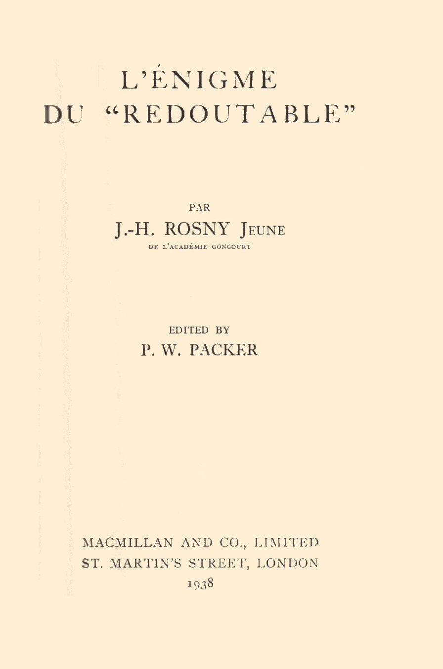 "J.-H. Rosny Jeune ""L'Enigme du « Redoutable »"" (Macmillan and Co - 1938)"