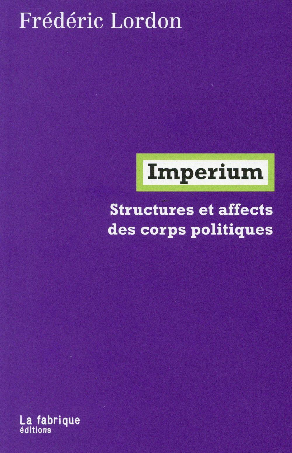 RECENSIONS CRITIQUES D'IMPERIUM DE FRÉDERIC LORDON
