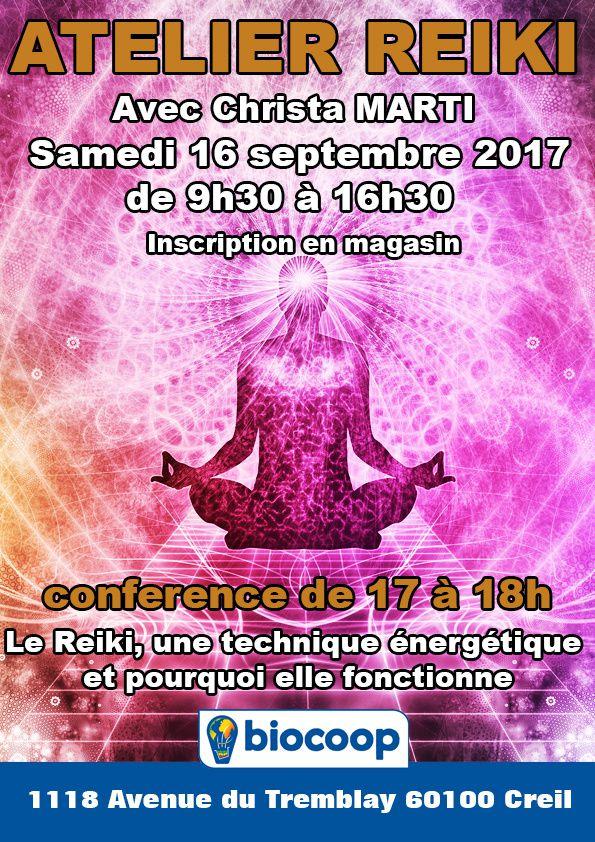 Le Reiki, une technique énergétique et pourquoi elle fontionnne, conférence au magasin Biocoop de Creil, le samedi 16 septembre de 17h à 18h