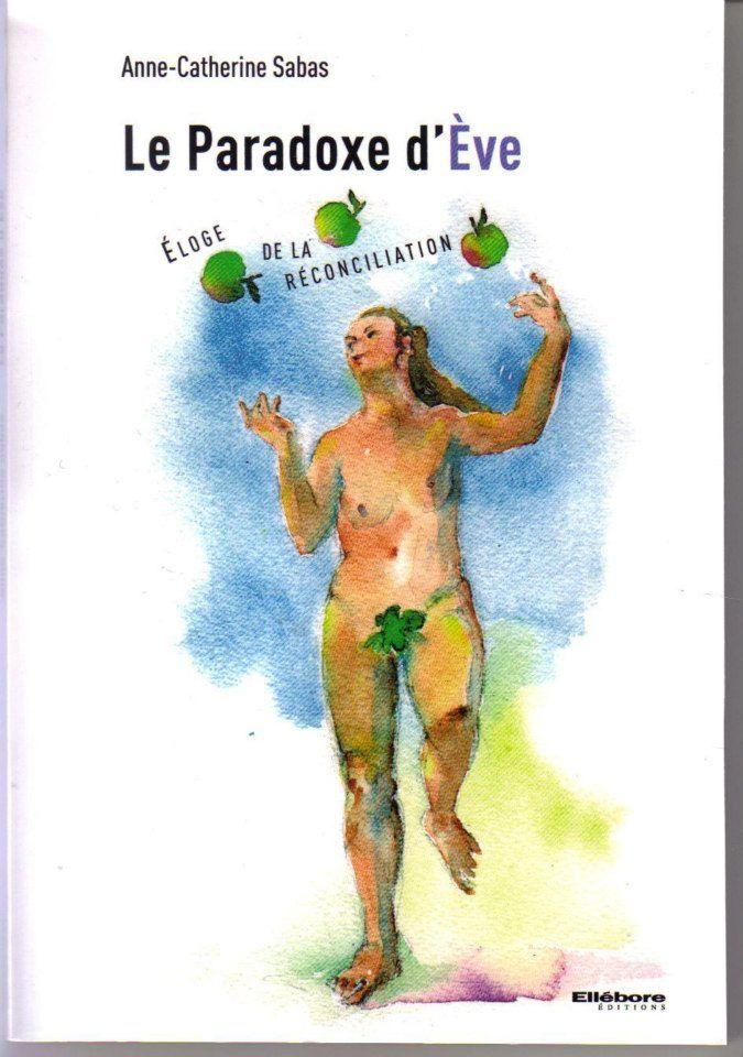 Le paradoxe d'Eve - Editions Ellébore 2013