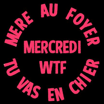 bienvenu a tous Ob_12bdc5712df4d4b1e949b91f10f4472d_mercredi-wtf