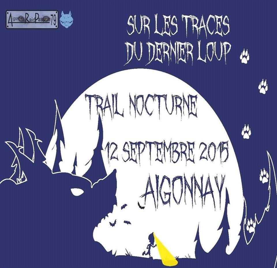 Sur les traces du dernier loup ... Trail à Aigonnay