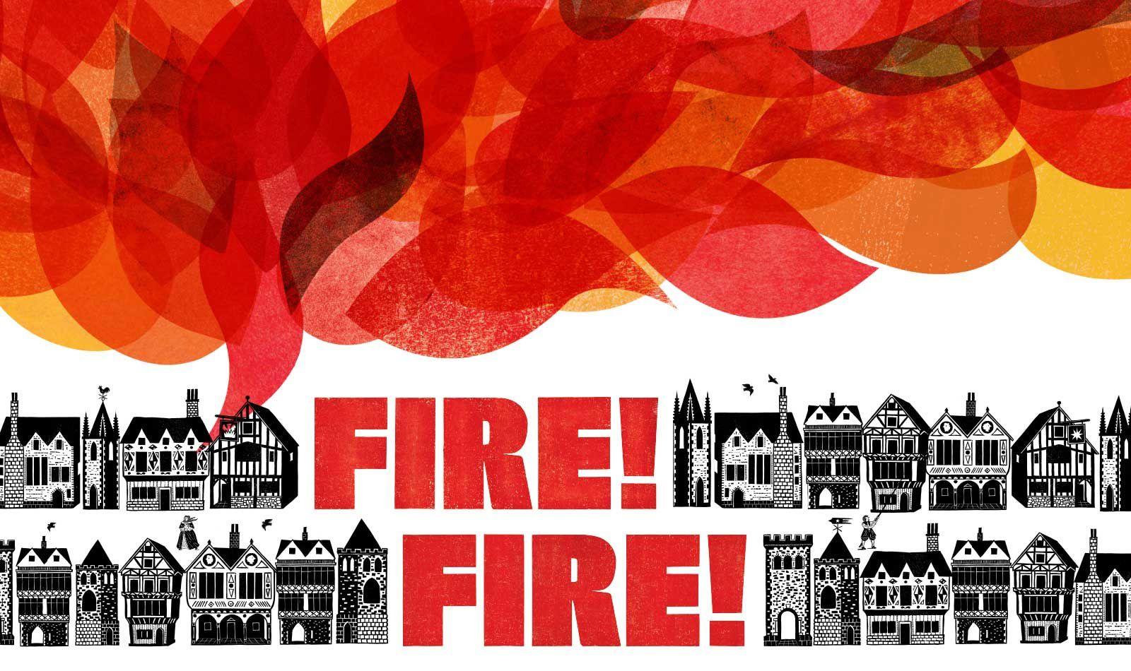 Fire, Fire !