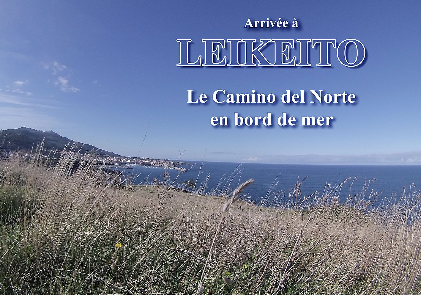 LEKEITIO, son histoire, son implantation, ses particularités ( EUSKADI - Pays Basques - Espana )