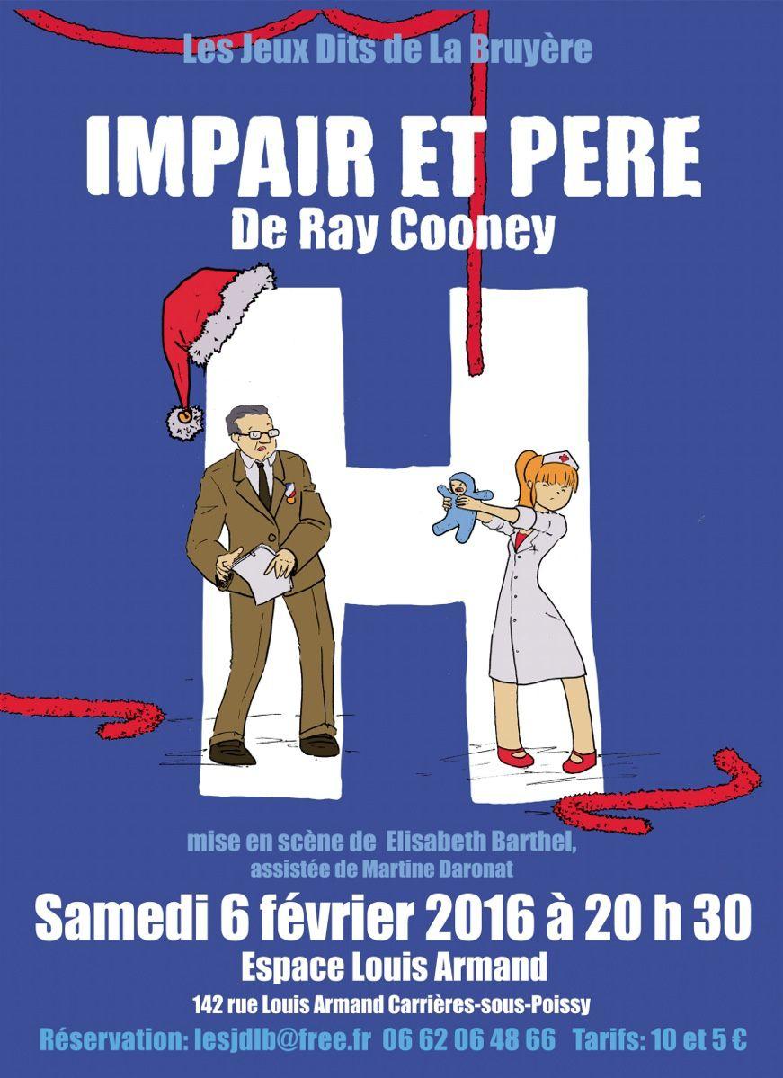Spectacle : &quot&#x3B;Impaire &amp&#x3B; Père&quot&#x3B; le 6 février à l'Espace Louis Armand