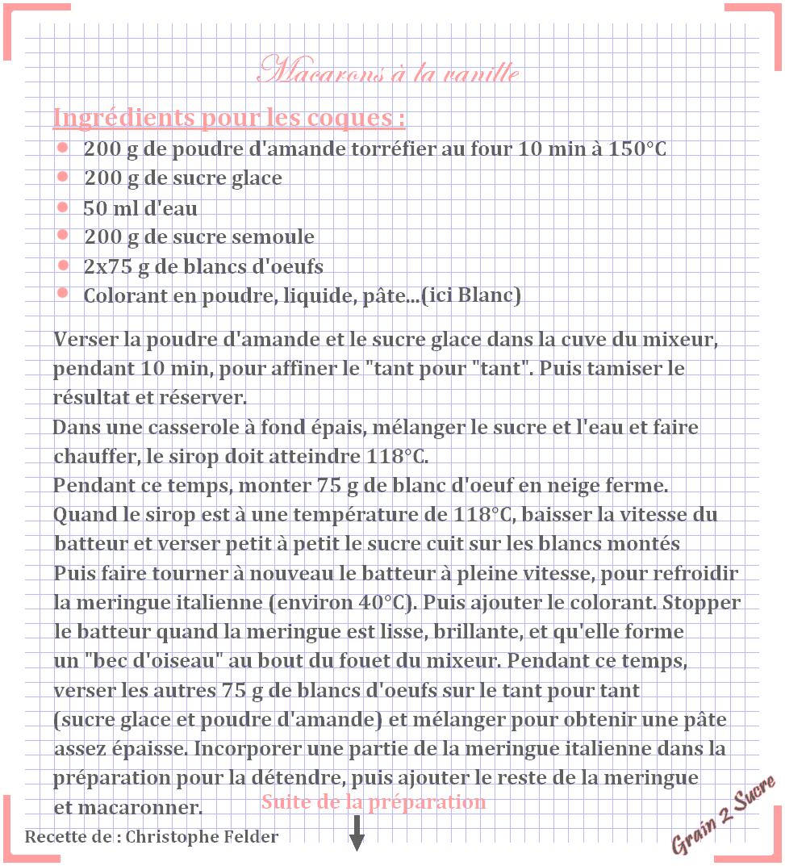 <font color =#FFFFFF> Recette, dessert, Grain 2 Sucre, Macaron Vanille, Fève de Tonka, Macarons Felder </font>