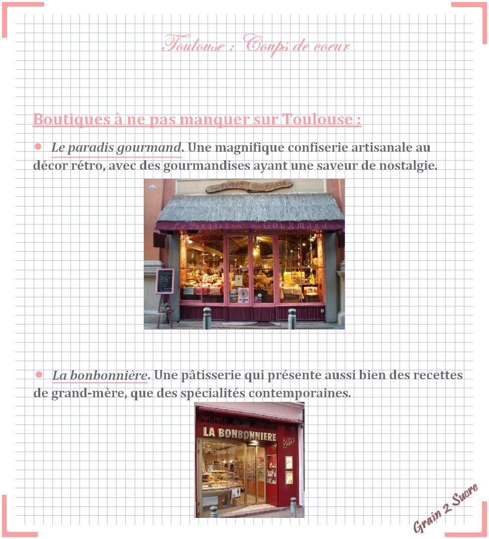 <font color =#FFFFFF> Recette, Grain 2 Sucre, Toulouse, La bonbonnière, Le paradis gourmand</font>