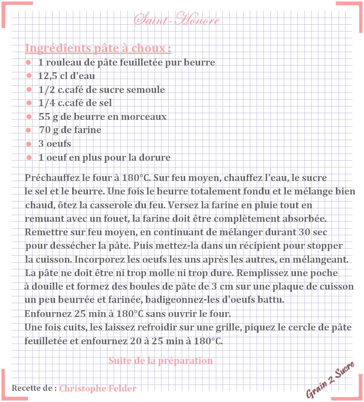 <font color =#FFFFFF> Recette, Grain 2 Sucre, Saint-Honoré Felder Christophe, Choux, Crème Chiboust, Caramel</font>