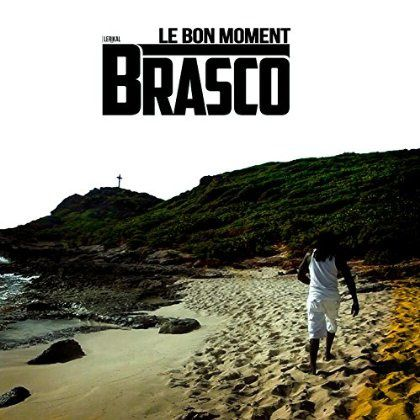 Brasco    Le Bon Moment    (Single)