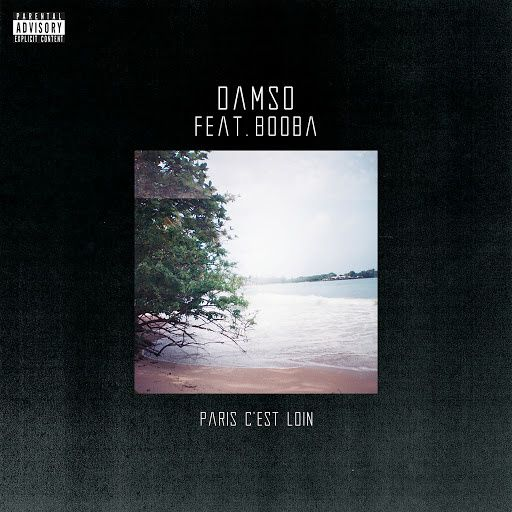 Damso   Paris C'est Loin Feat. Booba    (Single)