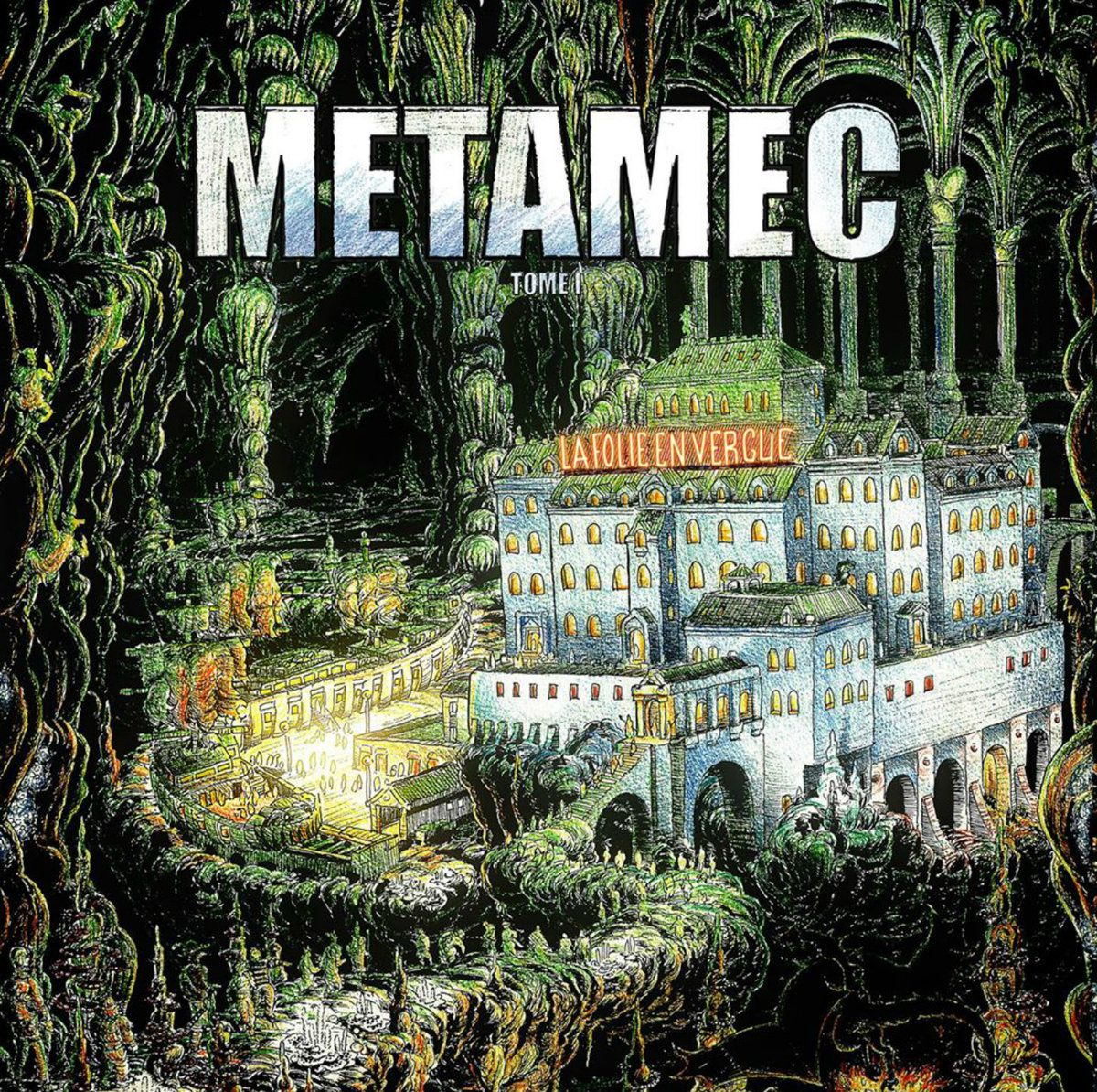 Metamec   La Folie En Vergue