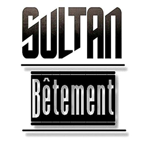Sultan   Bêtement   (Single)