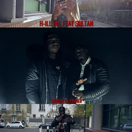 H-Ill Tal   Arrète De Frimer Feat. Sultan   (Single)