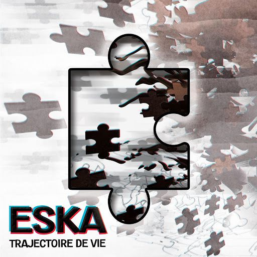 Eska   Trajectoire De Vie   (Single)