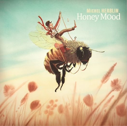 Nouveau CD Michel Herblin : Honey Mood