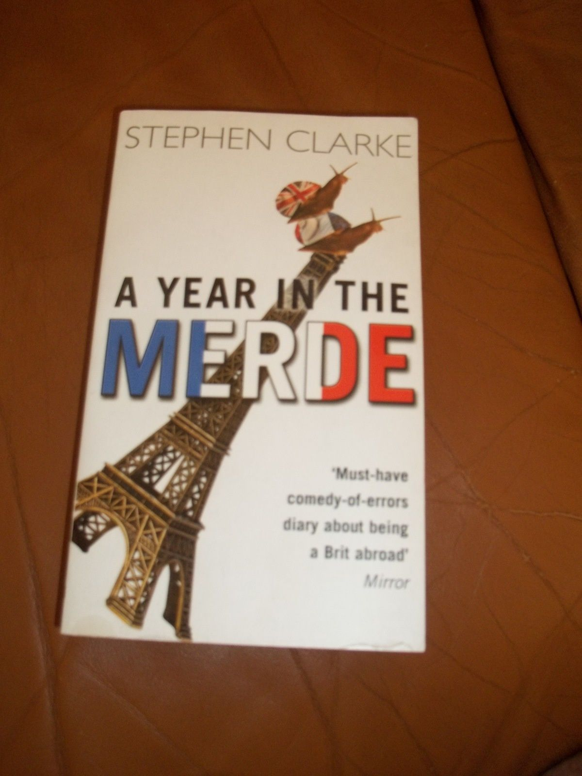&quot&#x3B;A year in the merde&quot&#x3B; Stephen Clarke - 4€