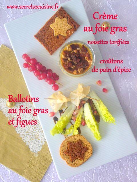 Crème au foie gras, croûtons de pain d'épice, noisettes torréfiées et ballotins au foie gras et figues.