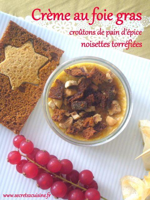 Crème au foie gras, croûtons de pain d'épice, noisettes torréfiées.