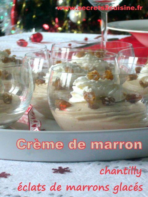 Crème de marron chantilly et éclats de marrons glacés.