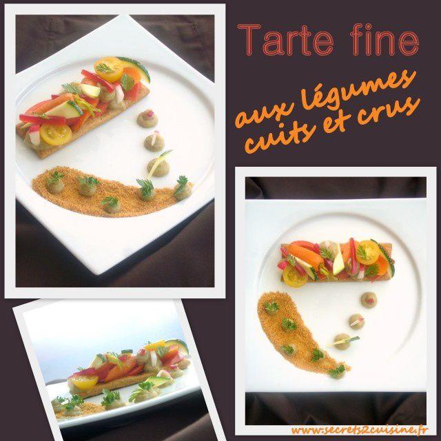 Tarte fine aux légumes cuits et crus.