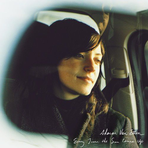 Loop song of the moment: Every Time The Sun Comes Up - Sharon Van Etten