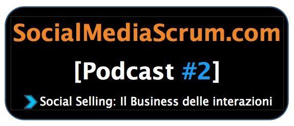 Social Selling - SocialMediaScrum.com I Podcast #2
