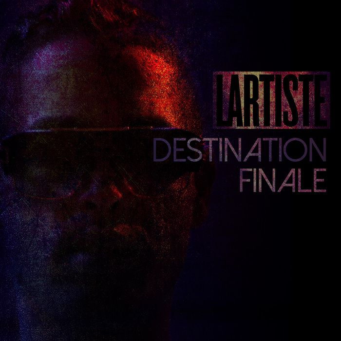 lartiste destination finale
