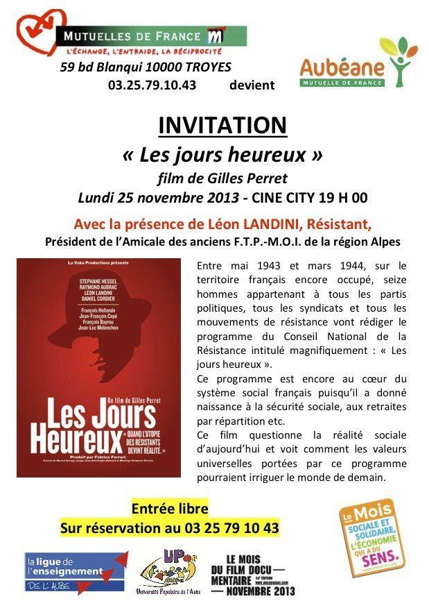 Projection du film &quot&#x3B;Les Jours Heureux&quot&#x3B; TROYES - CINE CITY.