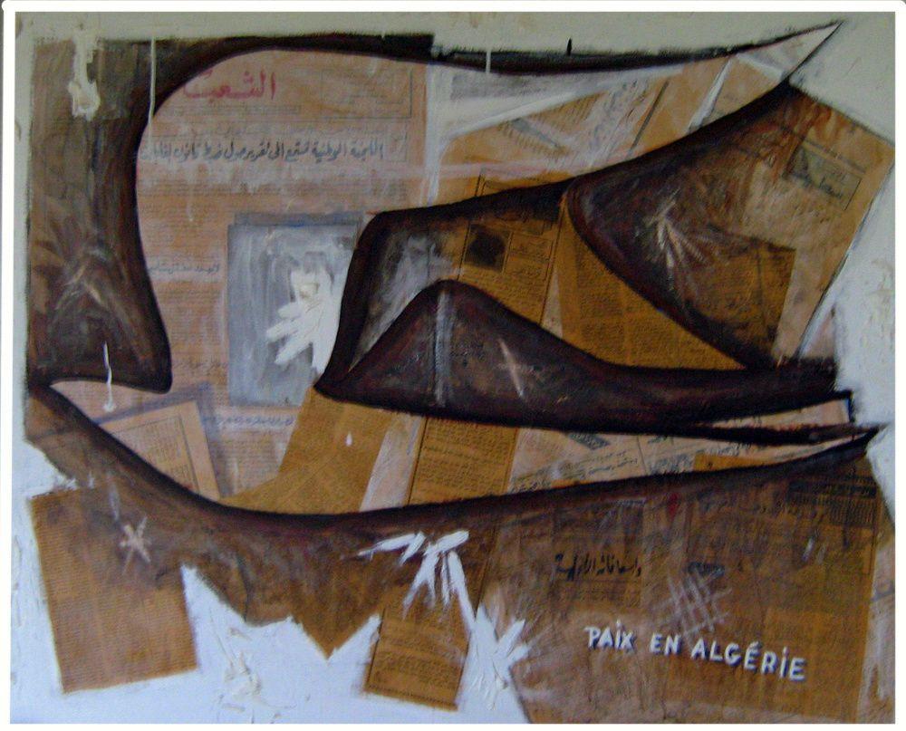 3 - PAIX EN ALGERIE  -Technique mixte - 73 x 92 cm.