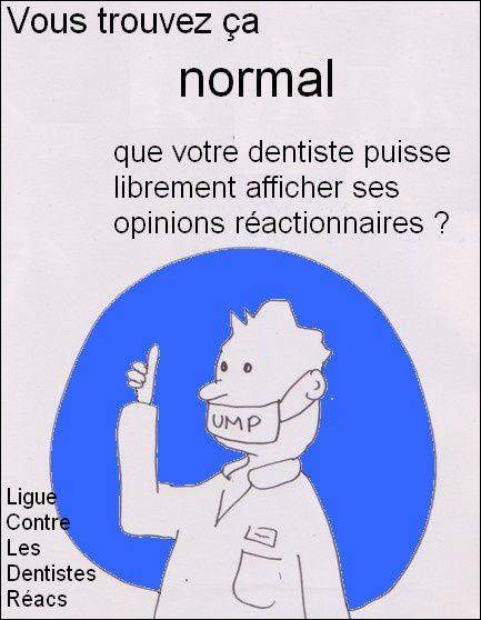 Le dentiste réactionnaire, suite : le coup de l'affiche