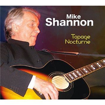 "Photo : le récent album de Mike Shannon ""Tapage Nocturne""."
