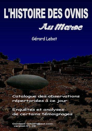 """Image : le gros travail de Gérard Lebat """"Les ovnis au Maroc""""."""