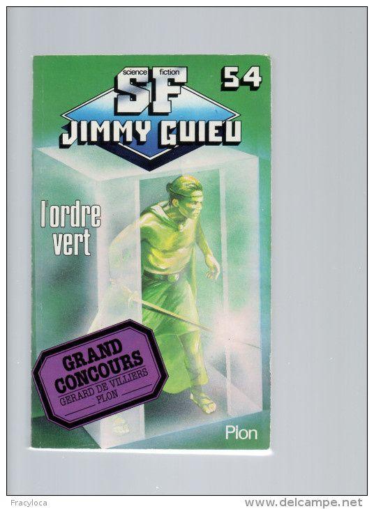 Livre de feu l'Ami Jimmy Guieu, l'Ordre Vert...