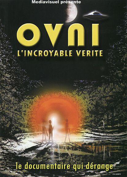 """Image : le documentaire de Alain Guadalpi """"Ovni l'incroyable vérité""""..."""