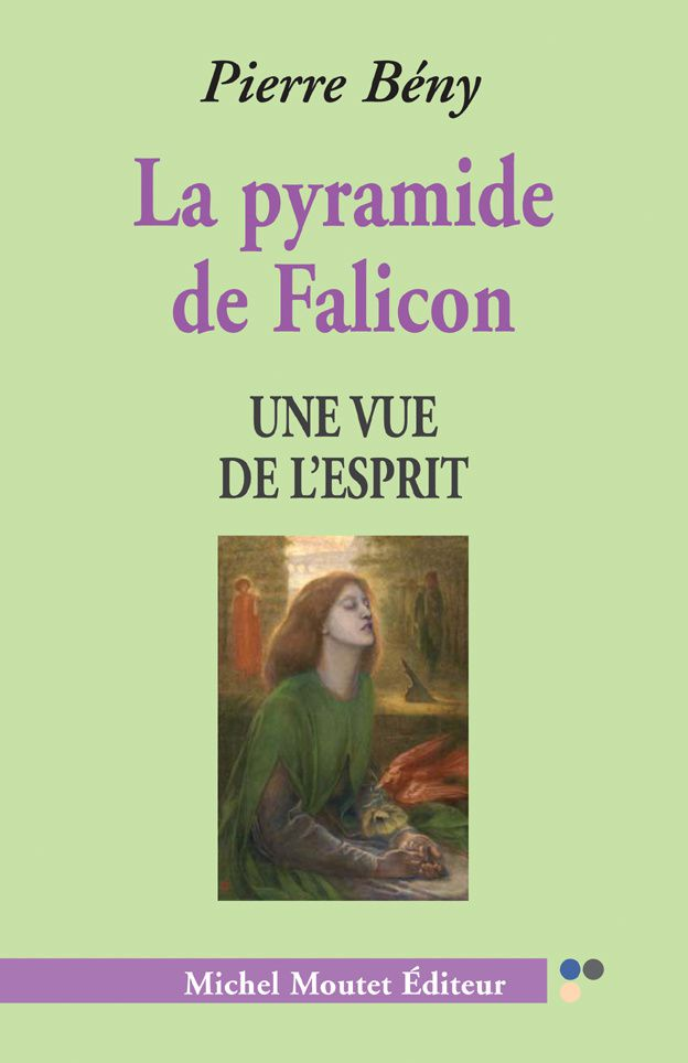 "Illustration : le livre de Pierre Bény ""La Pyramide de Falicon"", Editeur Michel Moutet"