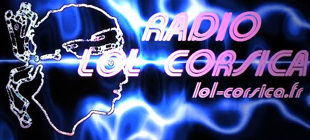 Image : Radio Lol Corsica...