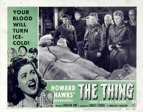 "Image : le film original sorti en 1951 ""The Thing of another world"", en Français ""La Chose d'un autre monde""..."