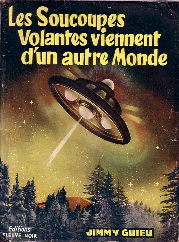 Image : ce fameux livre de feu l'Ami Jimmy Guieu...