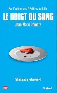 Jean-Marc Demetz : Le doigt du sang (Nouvelles Éd.Krakoen, 2013)