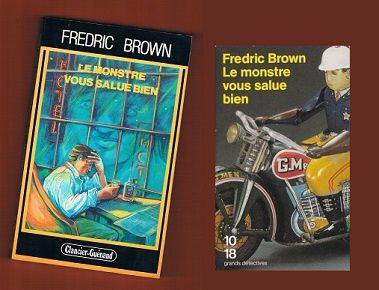 Fredric Brown : Le monstre vous salue bien