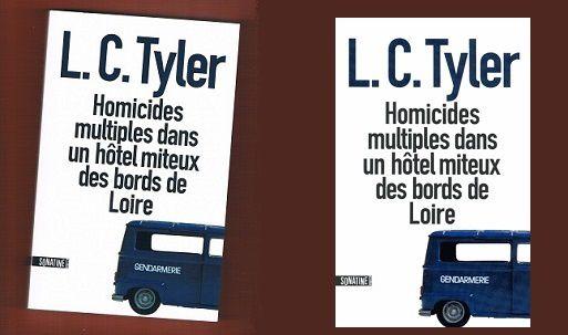 L.C.Tyler: Homicides multiples dans un hôtel miteux des bords de Loire (Sonatine Éditions, 2013)