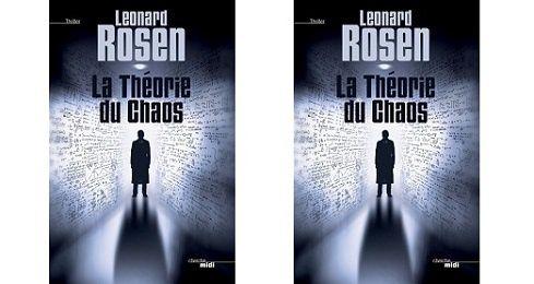 Leonard Rosen: La théorie du chaos (Le Cherche-Midi Éd., 2013)