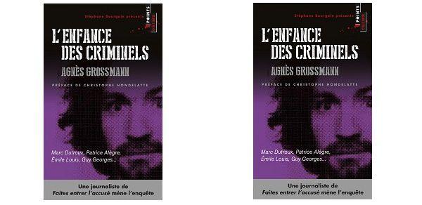 Agnès Grossmann: L'enfance des criminels (&quot&#x3B;Points Crime&quot&#x3B;, 2014)