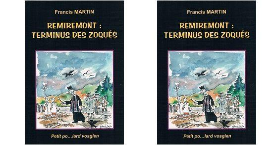 Francis Martin: Remiremont Terminus des zoqués (F.Martin, 2014)