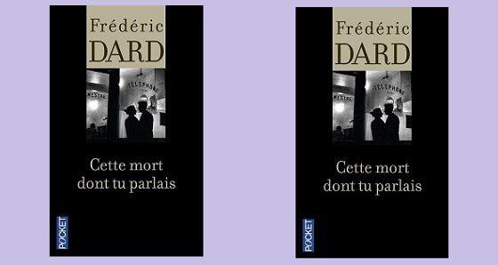 Frédéric Dard: Cette mort dont tu parlais (Pocket, 2014)