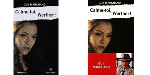 Guy Marchand: Calme-toi, Werther! (Éditions Neige / Gingko, 2014)