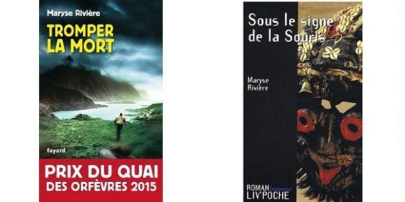 Prix du quai des Orfèvres 2015 - Maryse Rivière : &quot&#x3B;Tromper la mort&quot&#x3B;